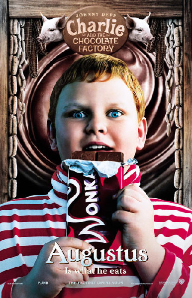 Charlie and the Chocolate Factory - Poster - Augustus