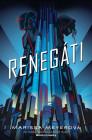 Renegáti. Obálka prvého českého vydania (Egmont, 2018)