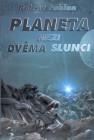 Planeta mezi dvěma slunci - Plagát - obalka