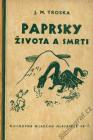 obálka prvého samostatného vydania, vyd. Melantrich, 1937 (alt. názov Paprsky života  a smrti)