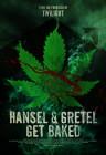 Hansel & Gretel Get Baked - Plagát
