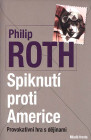 Spiknutí proti Americe. Druhé české vydanie (Mladá fronta, 2012)