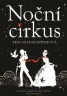 Nočný cirkus. Obálka prvého slovenského vydania (Ikar, 2012).
