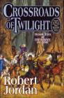 Crossroads of Twilight. (Tor, 2003)