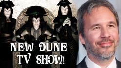 Dune: The Sisterhood - Nový seriál od Denisa Villeuneuva