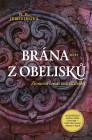 Brána z obelisků. Obálka prvého českého vydania (Host, 2019)