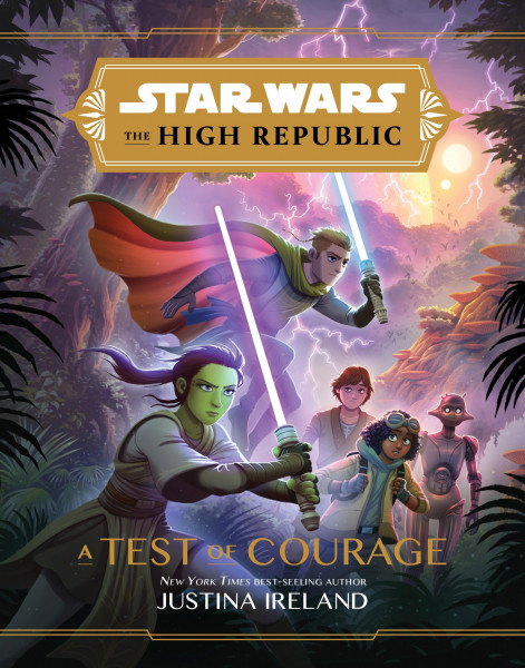 The High Republic: A Test of Courage. Obálka prvého vydania (Disney–Lucasfilm Press, 2020)