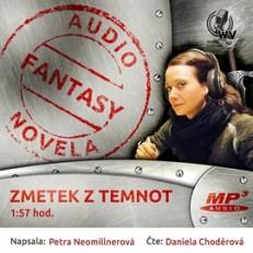 Petra Neomillnerová: Zmetek z temnot (recenzia audioknihy)