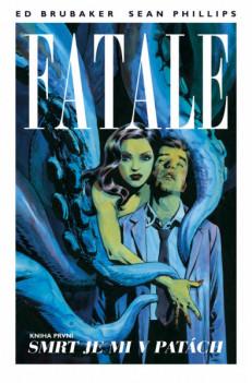 Poster: Fatale 01: Smrt je mi v patách
