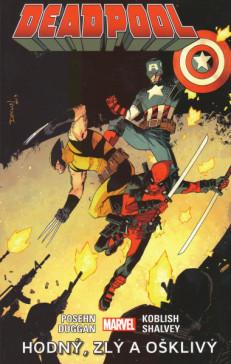Poster: Deadpool 03: Dobrý, zlý a škaredý