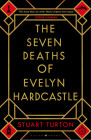 The Seven Deaths of Evelyn Hardcastle ()