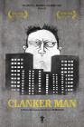 Clanker Man (2018)