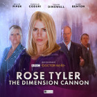 Rose Tyler: The Dimension Cannon ()